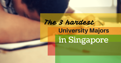The 3 hardest University Majors in Singapore
