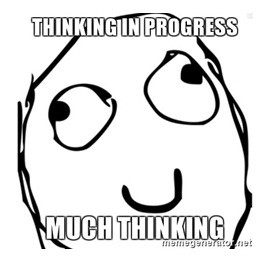 thinking in progress
